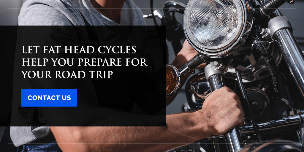 Let Fat Head Cycles Help You Prepare for Your Road Trip