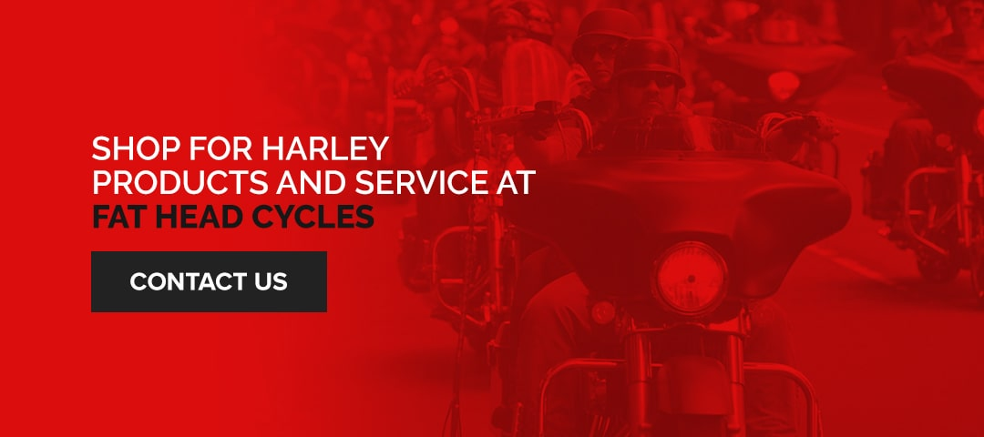 Shop for Harley Products and Service at Fat Head Cycles