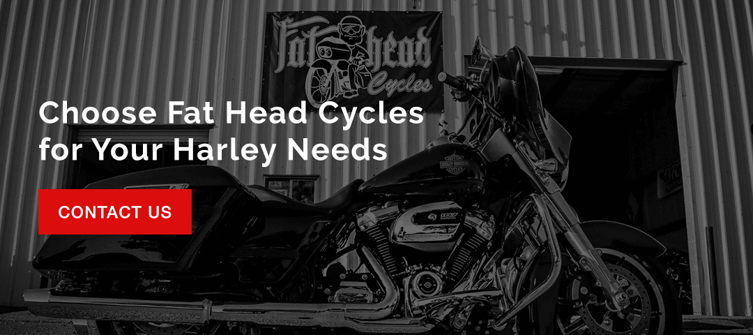 Choose Fat Head Cycles for Your Harley Needs.