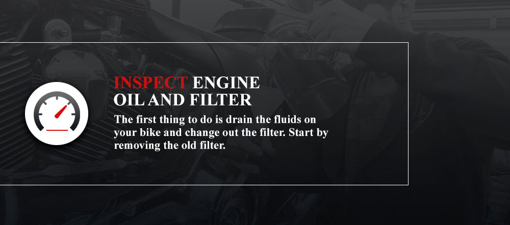 Inspect Engine Oil and Filter