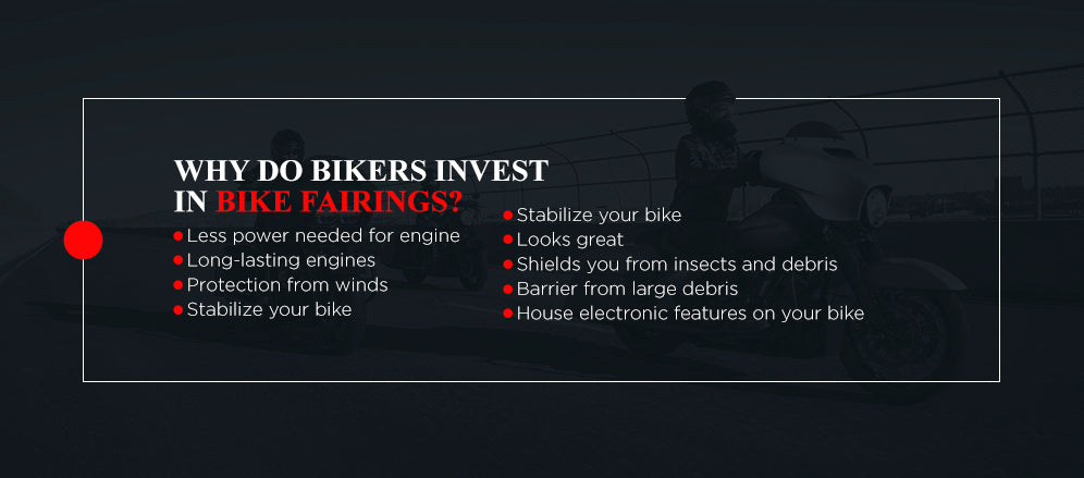 Why do bikers invest in bike fairings? [list]