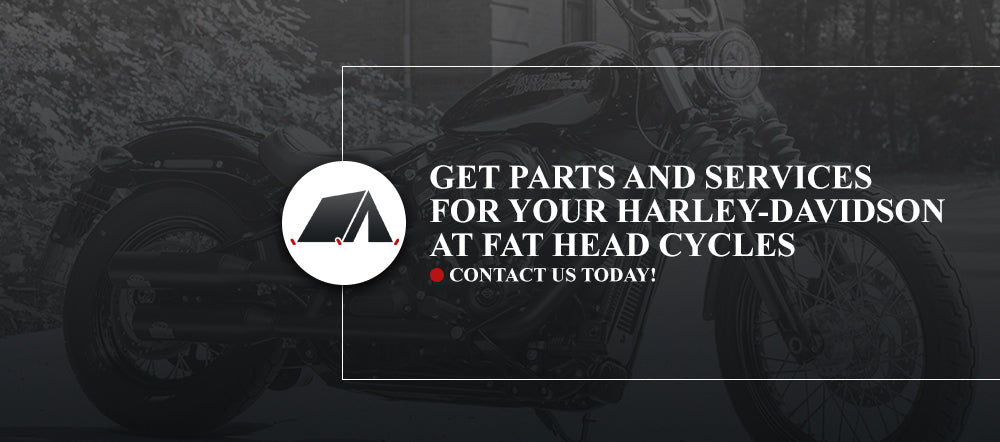 Get Parts and Services for Your Harley-Davidson at Fat Head Cycles