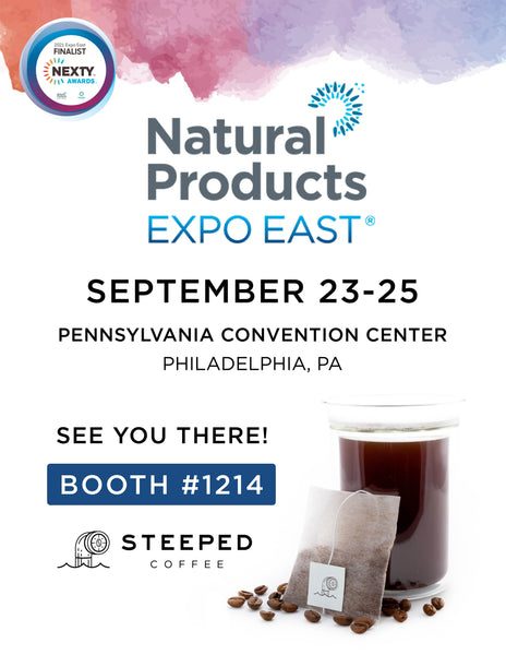 Natural Products Expo East Steeped Coffee Booth