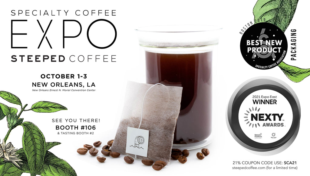 Specialty Coffee Expo - Steeped Coffee Booth