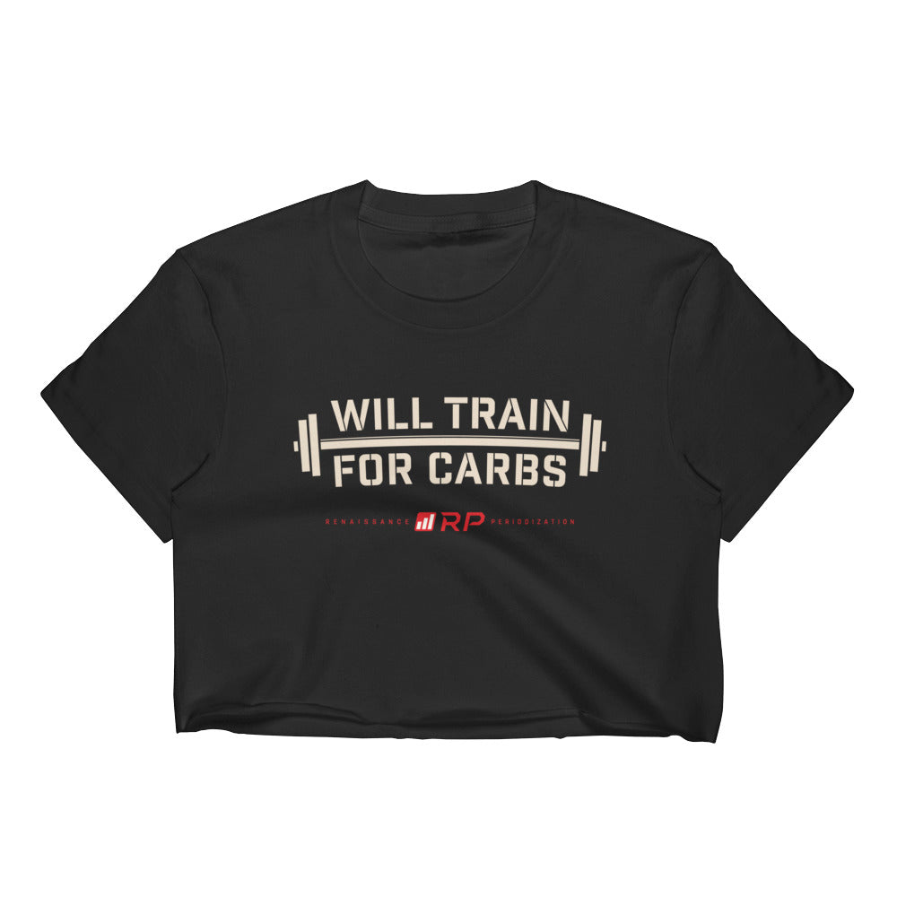 Will Train For Carbs Crop Top