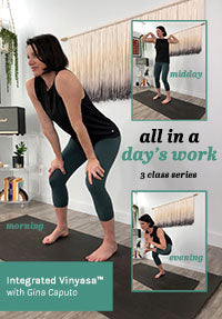 All In A Day's Work 3-Class Yoga Series with Gina Caputo