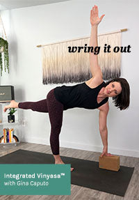 Wring It Out Home Yoga Practice with Gina Caputo