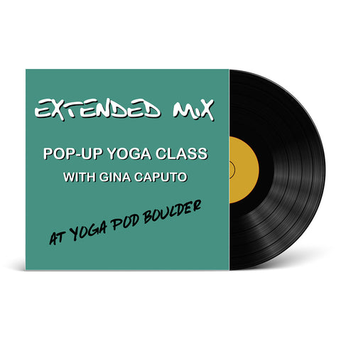 Extended Mix: Pop-Up Yoga Class at Yoga Pod Boulder
