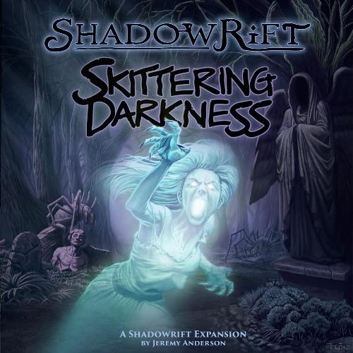 Shadowrift: Skittering Darkness