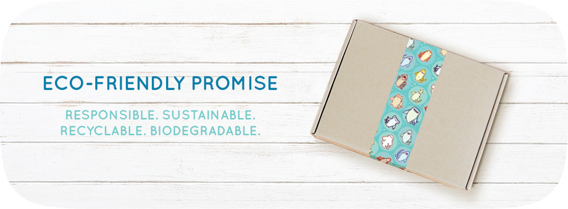 Eco-Friendly Promise: Responsible. Sustainable. Recyclable. Biodegradable.