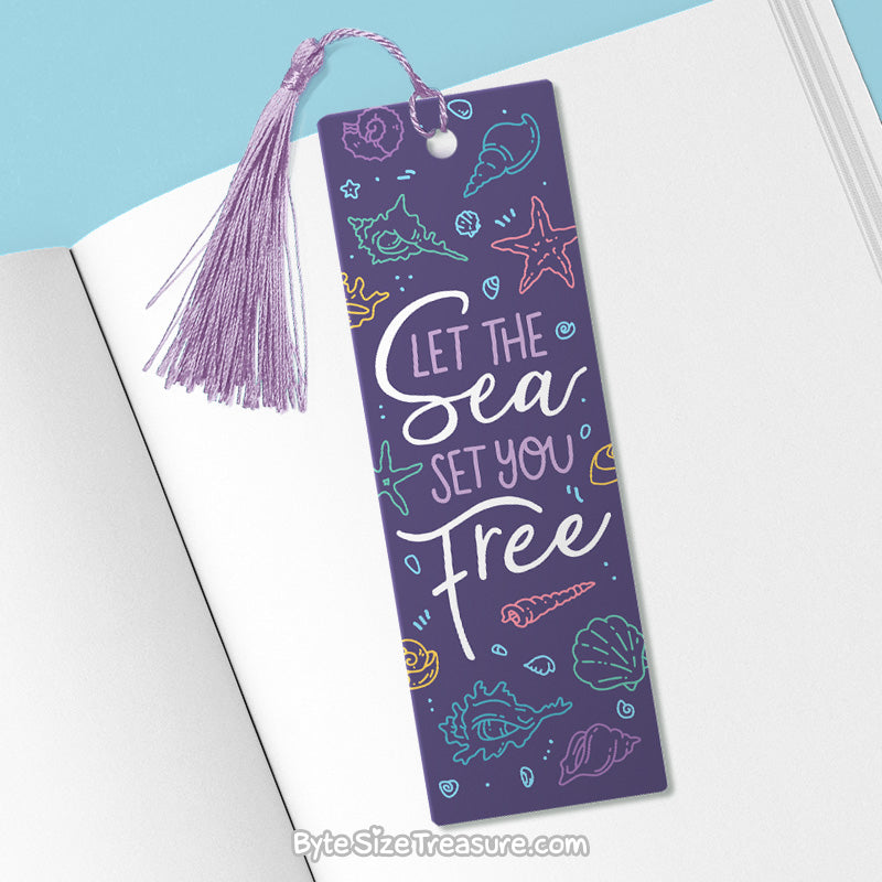 Let the Sea Set You Free \\ Metal Bookmark