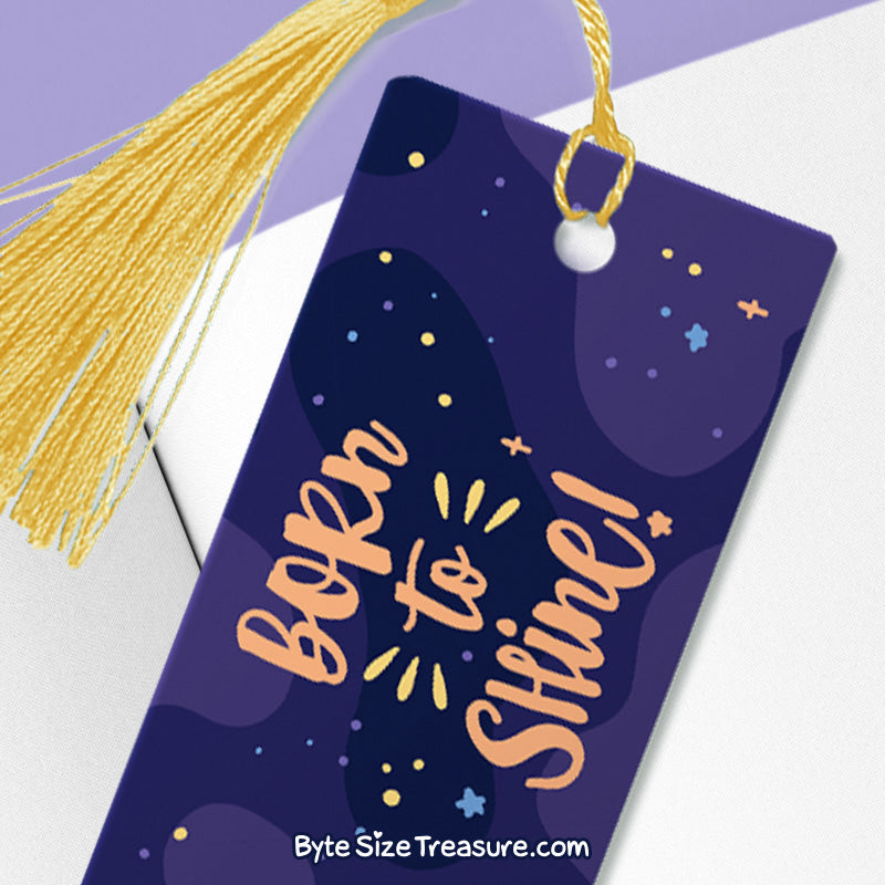 Born to Shine \\ Metal Bookmark