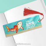 Salty But Sweet \\ Metal Bookmark