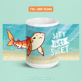 Salty But Sweet \\ Coffee Mug