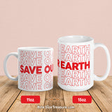 Save Our Earth \\ Coffee Mug