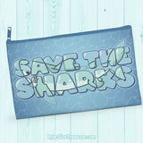 Save the Sharks \\ Zipper Pouch