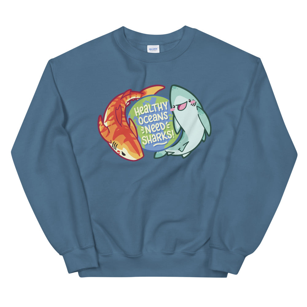 Healthy Oceans Need Sharks \\ Unisex Sweatshirt