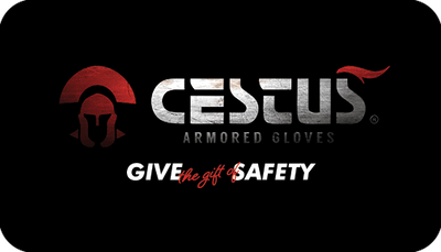 Cestus Armored Gloves - Give the Gift of Safety (Emailed)