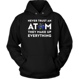 Never Trust An Atom - memesmerch