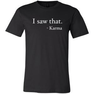 I Saw That - Karma - memesmerch