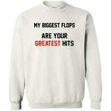 My Biggest Flops Are Your Greatest Hits - memesmerch