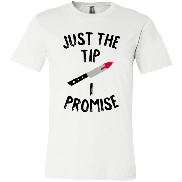 Just The Tip I Promise - memesmerch
