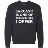 Sarcasm is One of the Services I Offer - memesmerch