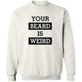 Your Beard Is Weird - memesmerch