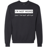 I'm Not Weird - Just Limited Edition - memesmerch