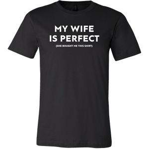 My Wife Is Perfect (She Bought Me This Shirt) - memesmerch