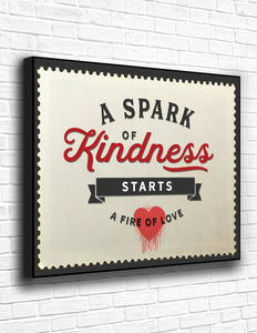 A Spark Of Kindness Starts A Fire Of Love Canvas - memesmerch