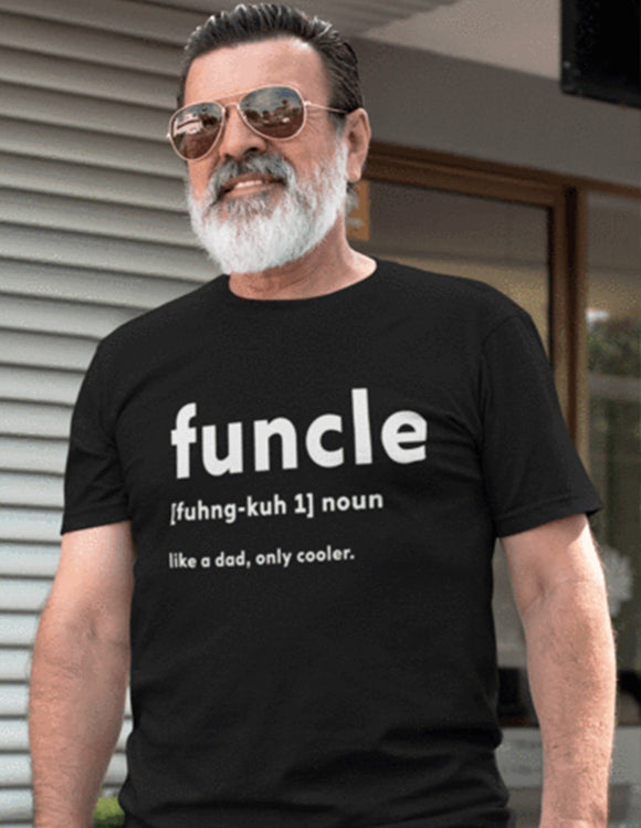 FUNCLE - Like a Dad, Only Cooler.