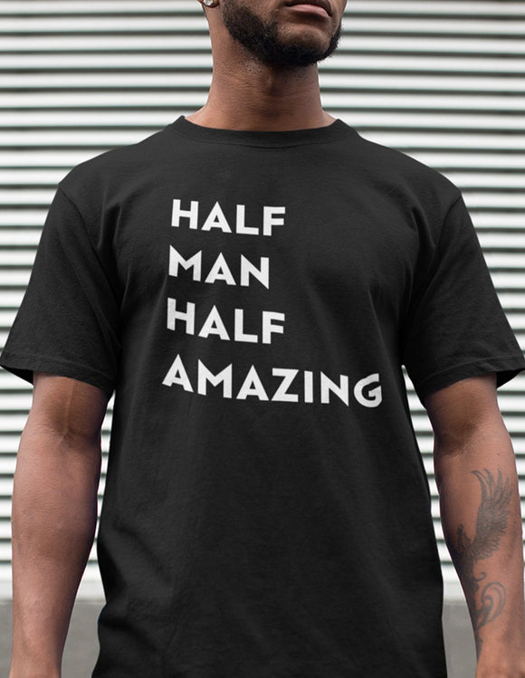 Half Man Half Amazing - memesmerch