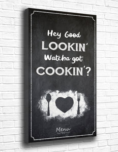 Hey Good Lookin' Watcha Got Cookin'? Canvas - memesmerch