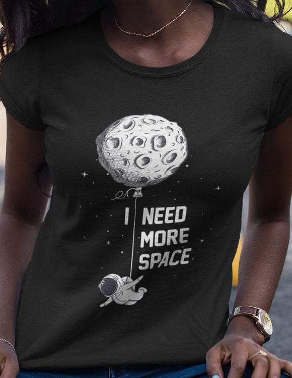 I Need More Space - memesmerch