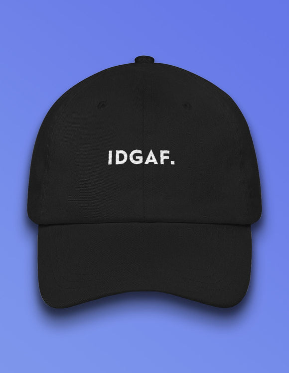 IDGAF. Dad Hat - memesmerch