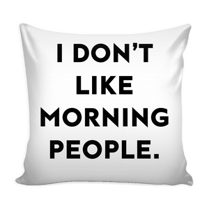 MORNING PILLOW COVER - memesmerch