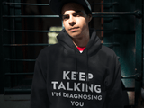 Keep Talking I'm Diagnosing You - memesmerch