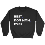 Best. Dog Mom. Ever - memesmerch