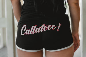 Callateee! Shorts- Black & White