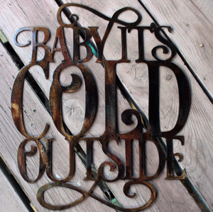Baby It's Cold Outside | Decor