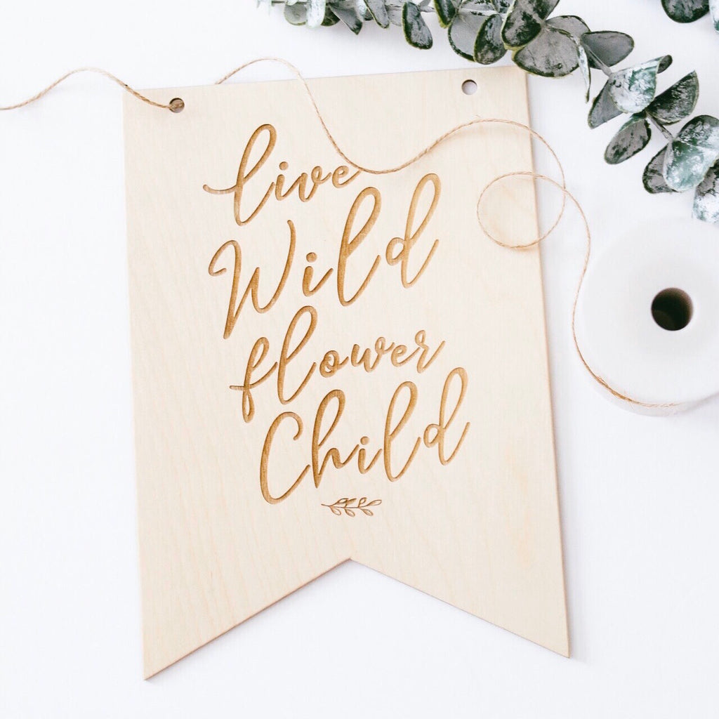Live Wild Flower Child Sign | Wood Wall Hanging