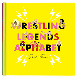 Wrestling Legends Alphabet Book