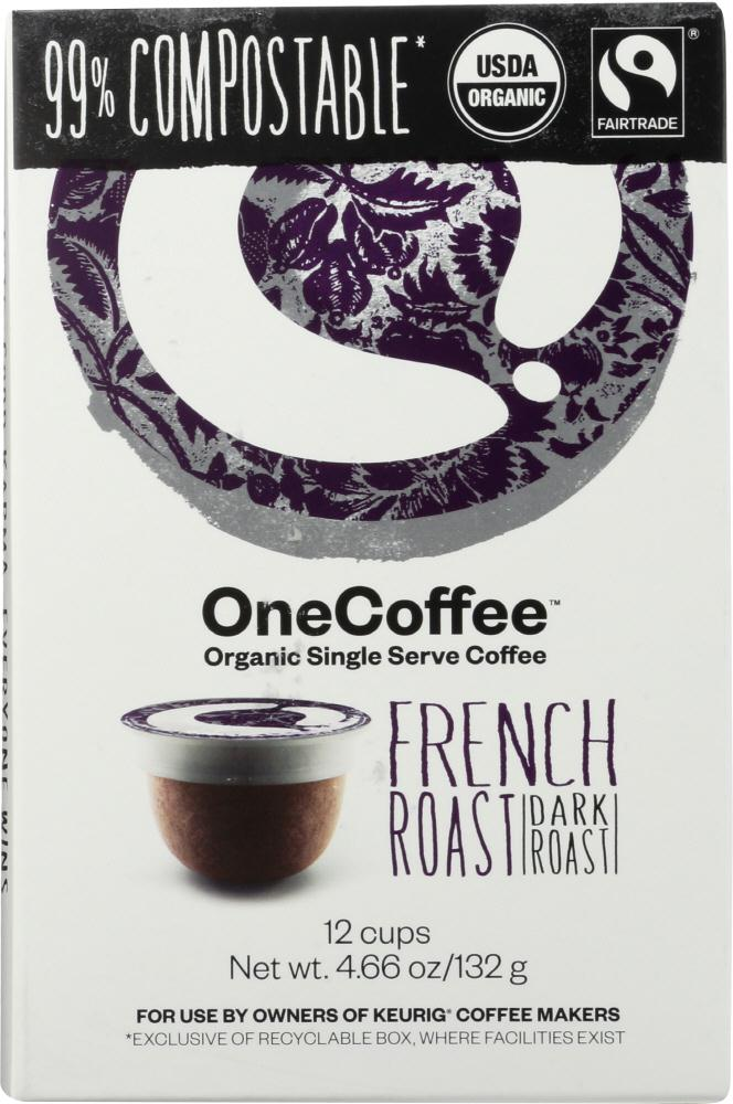 One Coffee: Organic French Roast Coffee 12 Cups, 4.66 Oz