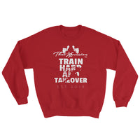 Train Hard And Takeover Sprinter Theme Gym Workout Unisex Sweatshirt