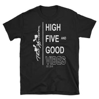 High Five And Good Vibes Urban Feel Good Fitness Unisex Tee