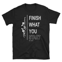 Finish What You Start Urban Unisex Gym Fitness Themed Tee