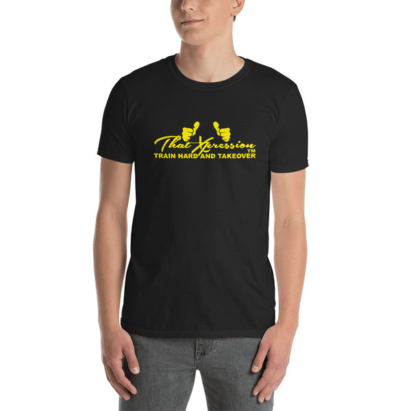 Train Hard And Takeover Yellow Branded Short-Sleeve Gym Workout Unisex T-Shirt