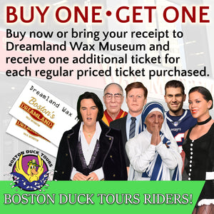 Dreamland Wax Museum Admission - Buy One • Get One