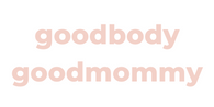goodbody goodmommy